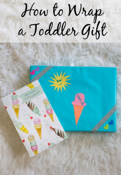 How to Wrap a Toddler Gift Summer Toddler Gift Ideas
