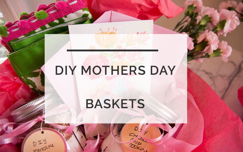 DIY Mother's Day Basket