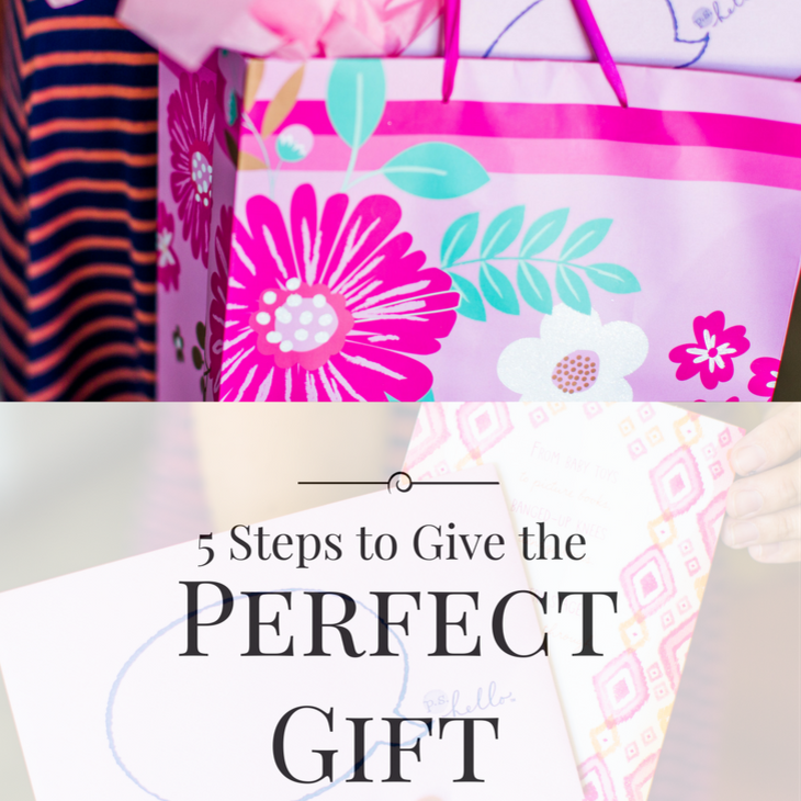 5 Steps to Give the Perfect Gift – Sixth Bloom- Lifestyle, Photography & Family Blog
